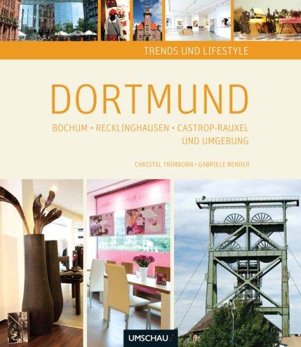 Dortmund, Bochum, Recklinghausen, Castrop-Rauxel